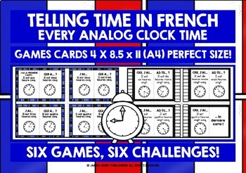 FRENCH TELLING TIME SETS 1, 2 & 3 - I HAVE, WHO HAS? 6 GAMES, 6 CHALLENGES!