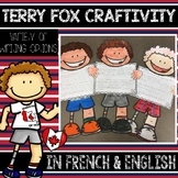 FRENCH & ENGLISH TERRY FOX ACTIVITY WITH WRITING PROMPTS FOR GRADES 1-5 (CRAFT)
