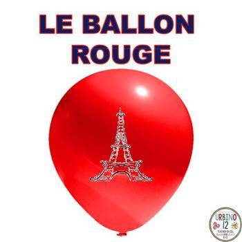 FRENCH: Le Ballon Rouge (POWERPOINT VERSION)