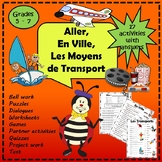 FRENCH: The verb Aller with Methods of Transportation and Places around Town