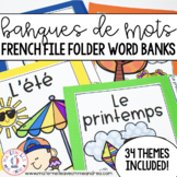 FRENCH Thematic Word Banks (Banques de mots)