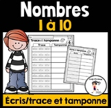 FRENCH Trace-Write-Dab-Numbers 1-10 / Écris, trace et tamponne - Nombres 1-10