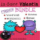 FRENCH Valentine's Day Activities BUNDLE : La Saint Valentin