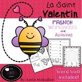FRENCH Valentine's Day Worksheets/Activities : La Saint Valentin - les activités