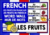 FRENCH WORD WALL: FRENCH FRUITS WORD WALL