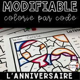FRENCH  WORKSHEETS COLOR BY CODE - L'ANNIVERSAIRE - MODIFIABLE