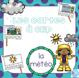 FRENCH {Weather Clip cards}/ Cartes à clip {Météo}