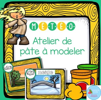 FRENCH Weather Playdough Mats/ Météo en pâte à modeler