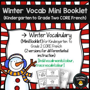 FRENCH Winter Vocabulary Mini Booklet (K-Grade 2 CORE FRENCH)