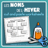 FRENCH Winter Nouns Cut and Paste Worksheets | HIVER | pour l'hiver français