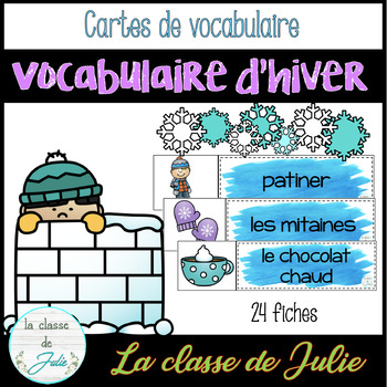☀️FRENCH☀️ Winter Vocabulary - Mots de vocabulaire - Hiver