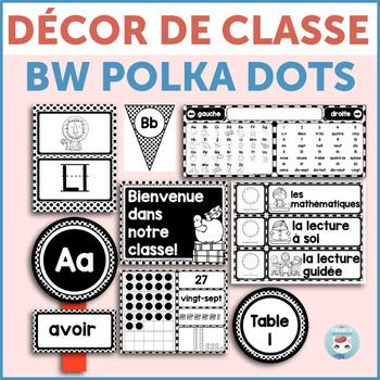 French classroom decor set POLKA DOTS bundle | français