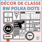 French classroom decor set POLKA DOTS bundle   français