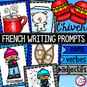 FRENCH Writing Prompts - L'HIVER