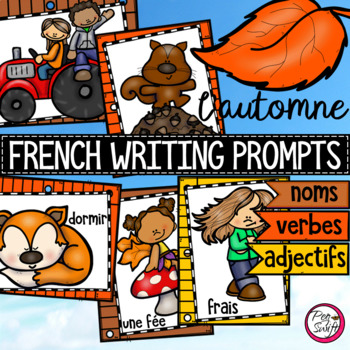 FRENCH Writing Prompts - L' AUTOMNE