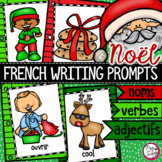 FRENCH Writing Prompts - NOËL