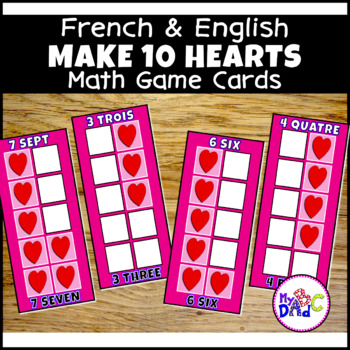 FRENCH and ENGLISH Build 10 Hearts Math Game Cards