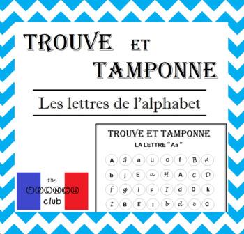 FRENCH letter recognition - TROUVE ET TAMPONNE - Reconnaissance des lettres
