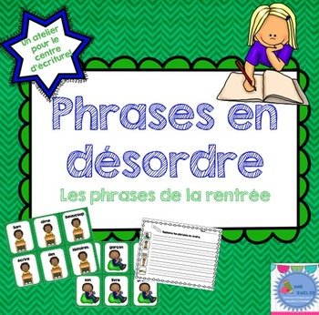 FRENCH scrambled sentences/Phrases en désordre {La rentrée}
