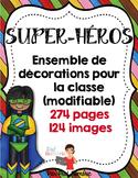 Décorations de classe : Les Super-Héros (ensemble complet)