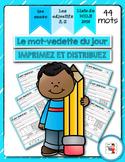 FRENCH/Le mot-vedette du jour (adjectifs A-Z)/liste orthographique 2014