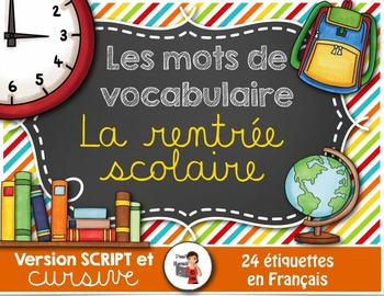 RENTRÉE SCOLAIRE - 24 Mots-étiquettes (script et cursif)