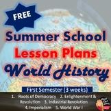 SUMMER SCHOOL World History High School 1st Semester Plan FREE!