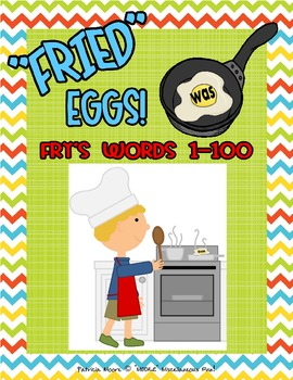 """""""FRIED"""" Eggs!  Fry's Sight Words 1 - 100"""