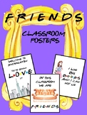 FRIENDS Classroom Posters
