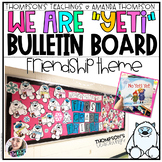 FRIENDSHIP BULLETIN BOARD- YETI