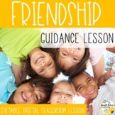 FRIENDSHIP PowerPoint Guidance Lesson Counseling Activity Lesson and Video