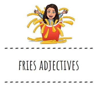 FRIES ADJECTIVES