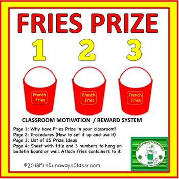 FRIES PRIZE - CLASSROOM REWARD