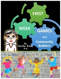 FIRST WEEK GAMES and COMMUNITY BUILDERS
