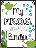 F.R.O.G. Binder {Firsties Responsible, Organized, and Growing} Take Home Binder!