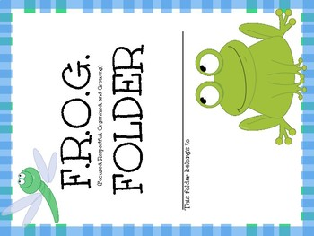 FROG FOLDER cover (Focused, Respectful, Organized, and Growing)