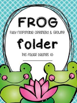 F.R.O.G. Folder {Fully Responsible Organized & Growing} Parent Communication