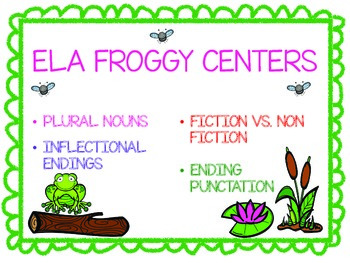 FROGGY CENTERS- ELA CENTER WORK