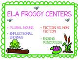 FROGGY CENTERS- ELA CENTER WORK