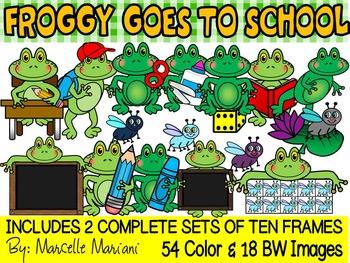 FROGGY GOES TO SCHOOL- FROGS CLIP ART & FROGS TEN FRAMES C