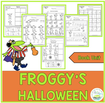 FROGGY'S HALLOWEEN  BOOK UNIT