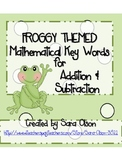 FROGGY THEMED Addition & Subtraction Key Words