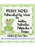 FROGGY THEMED Addition, Subtraction, Multiplication & Division Key Words