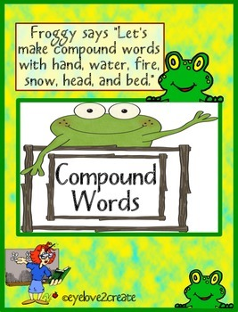 COMPOUND WORDS {FROGGY'S COMPOUND SORT}