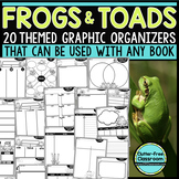 FROGS AND TOADS Graphic Organizers for Reading  Reading Gr