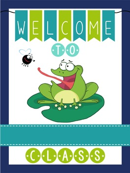 FROGS - Classroom Decor: WELCOME Poster - 18 x 24, you personalize, Design B