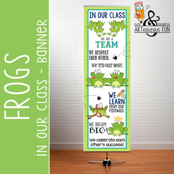 FROGS - Classroom Decor: X-LARGE BANNER, In Our Class...