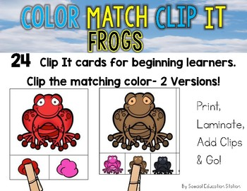 FROGS Color Match Clip It {A Beginning Work Task)