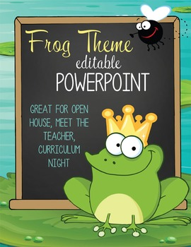 FROGS - PowerPoint, Open House, Curriculum Night, Meet the