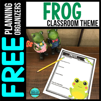 FROGS Theme Decor Planner by Clutter Free Classroom